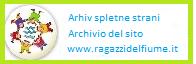 archivio del progetto I ragazzi del fiume, arhiv projekta Ragazzi del fiume